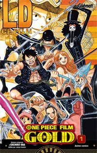 One Piece Film Gold, tome 1