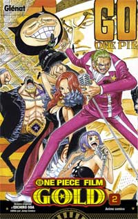 One Piece Film Gold, tome 2